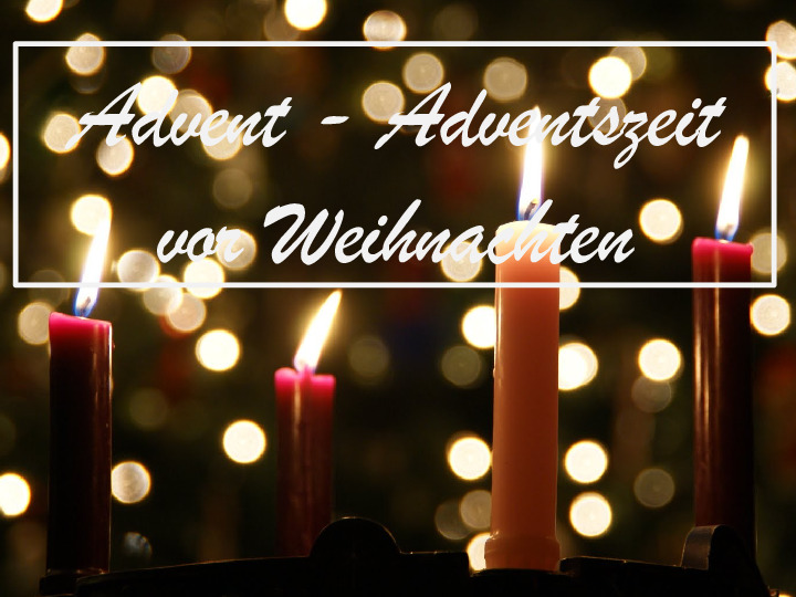 Advent - Adventszeit ADVENT vor Weihnachten